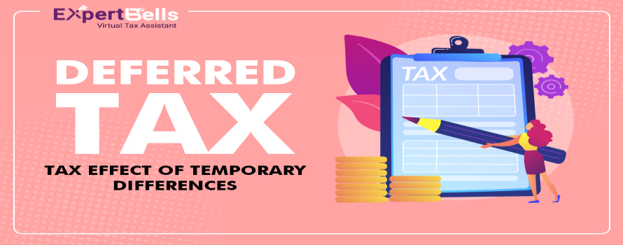 Deferred Tax- tax effect of temporary differences
