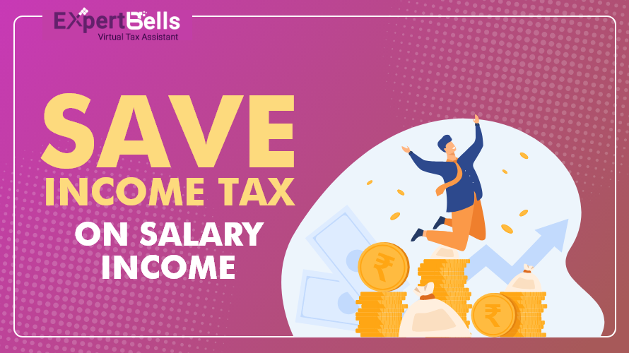 How to Save Income Tax on Salary Income