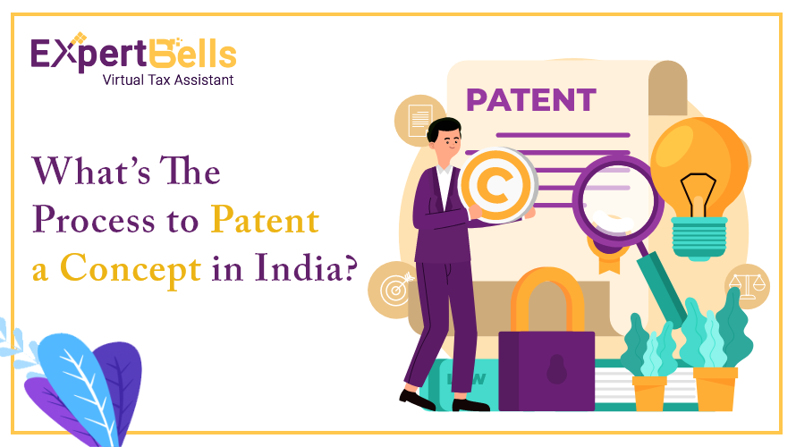 What's The Process to Patent a Concept in India?